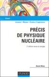 Daniel Blanc - Précis de physique nucléaire.
