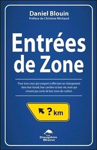 Daniel Blouin - Entrées de Zone.