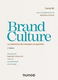 Daniel Bô et Matthieu Guével - Brand Culture - La cohérence des marques en question.