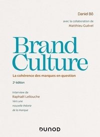 Daniel Bô - Brand Culture - La cohérence des marques en question.