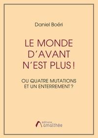 Rhonealpesinfo.fr Le monde d'avant n'est plus! - Ou Quatre mutations et un enterrement ? Image