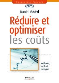 Daniel Boéri - Réduire et optimiser les coûts.