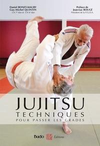 Daniel Bonet-Maury et Guy-Michel Quintin - Jujitsu - Techniques pour passer les grades - Référentiel FFJDA, les 20 attaques-défenses - Epreuves techniques du 1er, 2e, 3e et 4e dan.
