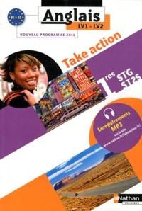 Daniel Bonnet-Piron - Anglais 1e STG-ST2S Take Action LV1-LV2 - B1-B2 Programme 2011.