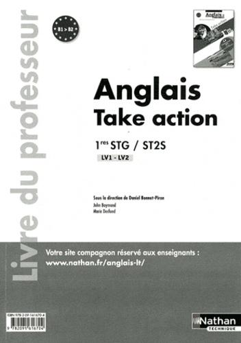 Daniel Bonnet-Piron - Anglais 1e STG-ST2S Take action - Livre du professeur.
