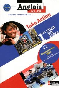 Daniel Bonnet-Piron et John Boymond - Anglais 1e STI2D-STL-STD2A Take Action LV1-LV2 B1-B2 - Programme 2011.