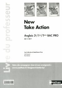 Daniel Bonnet-Piron - Anglais 2e/1e/Tle Bac Pro New Take Action A2/B1+ - Livre du professeur.