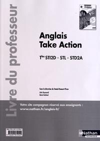 Daniel Bonnet-Piron - Anglais LV1-LV2 Tles STI2D-STL-STD2A Take Action - Livre du professeur.