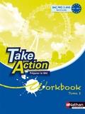 Daniel Bonnet-Piron - Anglais Tle Bac pro Take Action - Workbook Tome 2, Préparer le Bac unités 10 à 18.