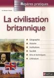 Daniel Bonnet-Piron - La civilisation britannique.