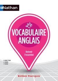 Daniel Bonnet-Piron et Glynis Thoiron - Le vocabulaire anglais.
