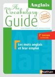 Daniel Bonnet-Piron et Edith Dermaux-Froissart - The vocabulary guide anglais - Les mots anglais et leur emploi.