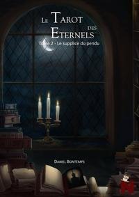 Daniel Bontemps - Le tarot des Eternels - Le supplice du pendu.