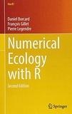 Daniel Borcard et François Gillet - Numerical Ecology with R.