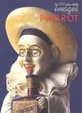 Daniel Bordet - Les 100 plus belles images de Pierrot.