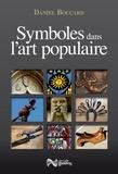 Daniel Boucard - Symboles dans l'art populaire.