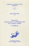 Daniel Bouchez - Tradition, traduction et interprétation d'un roman coréen - Le Namjong ki.