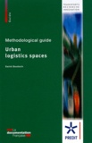 Daniel Boudouin - Urban logistics spaces - Methodological guide.
