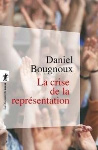 Daniel Bougnoux - La crise de la représentation.