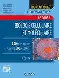 Daniel Boujard et Bruno Anselme - Biologie cellulaire et moléculaire - Tout le cours.