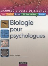 Téléchargements en ligne gratuits d'ebooks pdf Biologie pour psychologues 9782100525485 (Litterature Francaise) par Daniel Boujard ePub