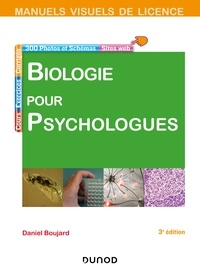 Daniel Boujard - Manuel visuel de biologie pour psychologues - 3e éd..