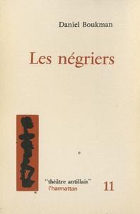 Daniel Boukman - Les négriers.