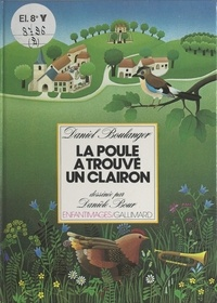 Daniel Boulanger et Danièle Bour - La poule a trouvé un clairon.