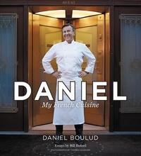 Daniel Boulud et Sylvie Bigar - Daniel - My French Cuisine.