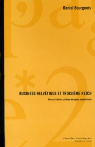 Checkpointfrance.fr BUSINESS HELVETIQUE ET 3EME REICH. - Milieux d'affaires, politique étrangère, antisémitisme Image
