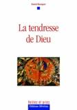Daniel Bourquet - La tendresse de Dieu.