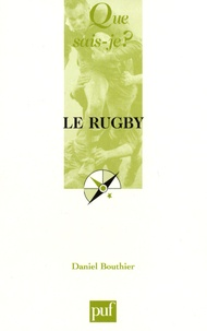 Daniel Bouthier - Le rugby.