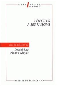 Daniel Boy et Nonna Mayer - L'électeur a ses raisons.