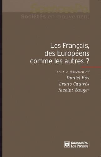 Daniel Boy et Bruno Cautrès - Les Français, des Européens comme les autres ?.