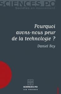 Daniel Boy - Pourquoi avons-nous peur de la technologie ?.