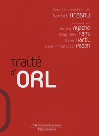 Daniel Brasnu - Traité d'ORL.