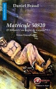 Daniel Braud - Matricule 50820.