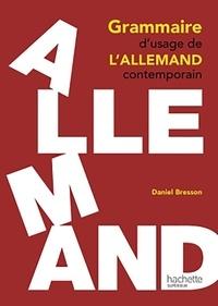 Daniel Bresson - Grammaire d'usage de l'allemand contemporain.