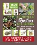 Daniel Brochard et Rosenn Le Page - L'encyclo Rustica du jardin - En geste par geste.