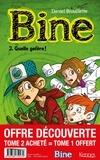 Daniel Brouillette et  - - Bine Bine Pack T02 acheté : Bine - Pack T2 + T1 offert - Quelle galère! + Nom d'un chien!.