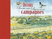 Daniel Brugès - Dictons, proverbes et autres sagesses de nos campagnes.