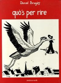 Daniel Brugès - Quo's per rire.