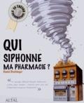 Daniel Buchinger - Qui siphonne ma pharmacie ?.