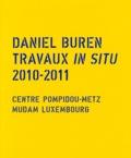Daniel Buren - Daniel Buren - Travaux in situ 2010-2011.