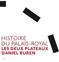 Daniel Buren - Histoire du Palais-Royal - Les deux plateaux.