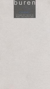 Daniel Buren - L'ineffable - A propos de l'oeuvre de Ryman, édition bilingue français-anglais.