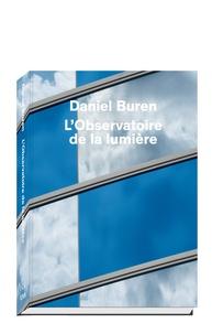 Daniel Buren - L'Observatoire de la lumière.