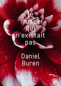 Daniel Buren - Le Musée qui n'existait pas.
