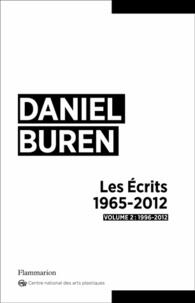 Daniel Buren - Les Ecrits 1965-2012 - Volume 2, 1996-2012.