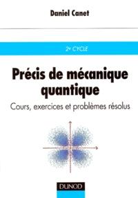 Galabria.be PRECIS DE MECANIQUE QUANTIQUE. Cours, exercices et problèmes résolus Image